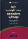 Zarys metodyki pracy referendarza sądowego  Maciejko Wojciech, Rojewski Michał, Zaborniak Paweł