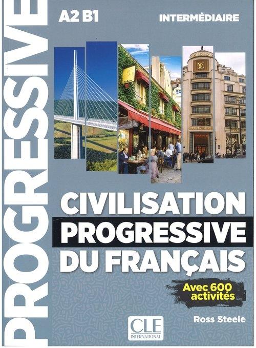 Civilisation Progressive du francais Intermediaire + CD mp3 Ross Steele