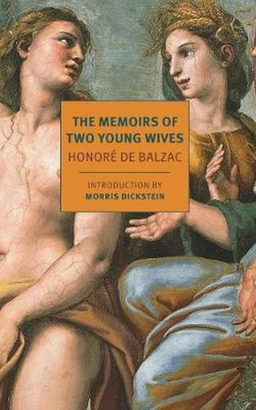 The Memoirs Of Two Young Wives De Balzac Honore