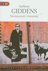 Nowoczesność i tożsamość Giddens Anthony