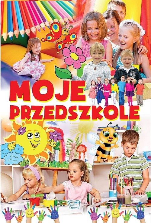Moje przedszkole Stankiewicz-Gawrysiak Barbara