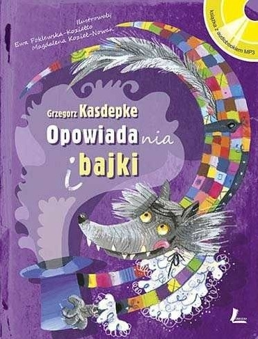 Opowiadania i bajki Książka z płytą CD Kasdepke Grzegorz