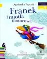 Franek i miotła motorowaPoziom 1 Frączek Agnieszka