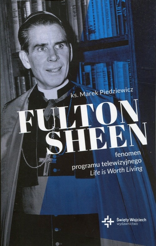 Fulton Sheen Piedziewicz Marek