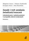 Zasady i tryb ustalania świadczeń/roszczeń (odszkodowania i Cnota Zbigniew, Grabowski Tomasz, Gura Grzegorz, Kurowska Ewa