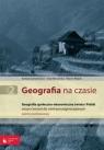 Geografia na czasie Część 2 Zeszyt ćwiczeń Geografia społeczno-ekonomiczna Lenartowicz Barbara, Wilczyńska Ewa, Wójcik Marcin