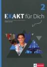Exakt fur Dich 2 Książka ćwiczeń z płytą DVD Szkoła