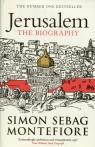 Jerusalem A Biography Montefiore Simon Sebag