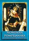 Nowenna pompejańska. Historia - instrukcja - świadectwa
