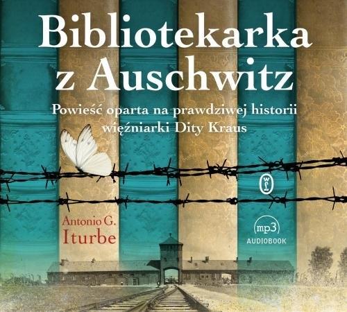 Bibliotekarka z Auschwitz (Audiobook) Iturbe Antonio G.