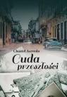 Cuda przeszłości Acevedo Chantel