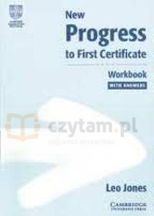 New Progress to First Certificate Workbook with answers Leo Jones
