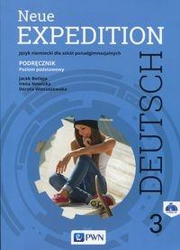 Neue Expedition Deutsch 3 Podręcznik + 2CD Poziom podstawowy Betleja Jacek, Nowicka Irena, Wieruszewska Dorota
