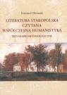 Literatura staropolska czytana współczesną humanistyką