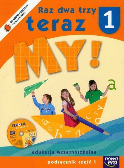 Raz dwa trzy teraz My 1 Podręcznik z płytą CD Część 1 Czesuch Jolanta, Doroszuk Stenia, Gawryszewska Joanna
