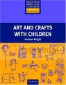 Primary RBFT: Art and Crafts with Children