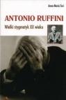 Antonio Ruffini. Wielki stygmatyk XX wieku