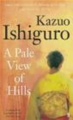 A Pale View of Hills Kazuo Ishiguro