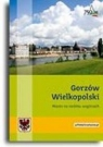 Gorzów Wielkopolski. Miasto na siedmiu wzgórzach