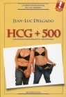 HCG + 500 gonadotropina kosmówkowa (hCG) + dieta 500 kalorii Delgado Jean-Luc