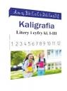 Kaligrafia. Litery i cyfry kl. 1-3