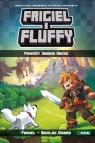 Frigiel i Fluffy tom 1 Powrót Smoka Kresu