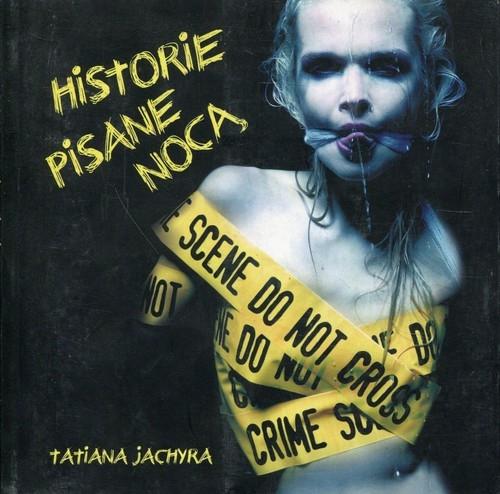 Historie pisane nocą Jachyra Tatiana