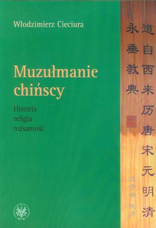 Muzułmanie chińscy Cieciura Włodzimierz