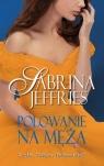 Polowanie na męża Jeffries Sabrina