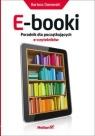 E-booki Poradnik dla początkujących e-czytelników Danowski Bartosz
