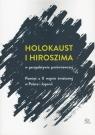 Holokaust i Hiroszima w perspektywie porównawczej