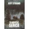 Słabość serca/Dom Horroru Strand Jeff