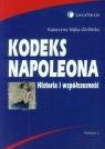Kodeks Napoleona Historia i współczesność Sójka-Zielińska Katarzyna