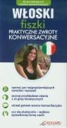 Włoski Fiszki Praktyczne zwroty i konwersacje