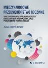 Międzynarodowe przedsiębiorstwo rodzinne znaczenie orientacji Hadryś-Nowak Alicja