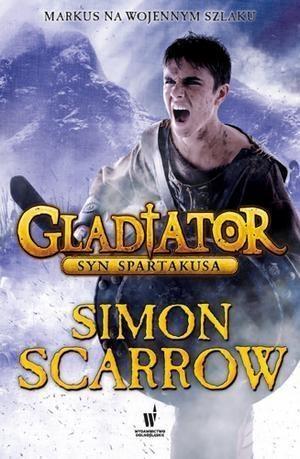 Gladiator Syn Spartakusa Scarrow Simon