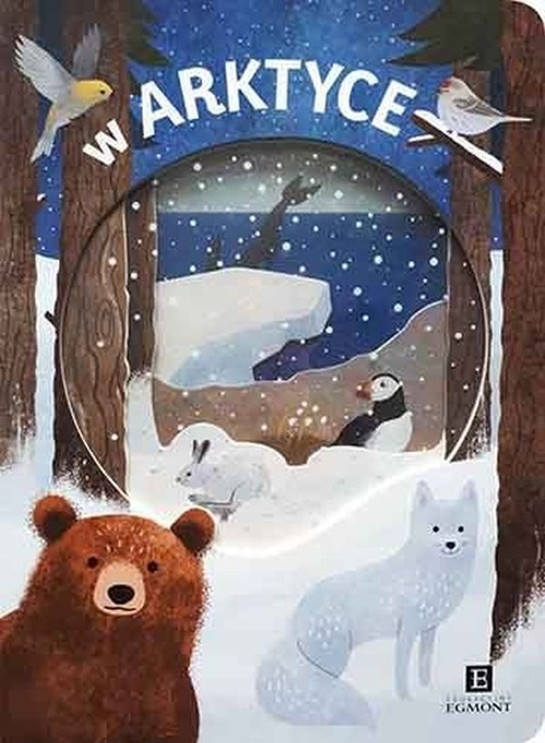 W Arktyce Akademia mądrego dziecka Kimberly Faria, Robyn Newton, Amy Oliver