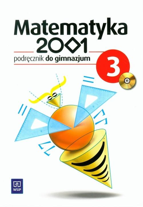 Matematyka 2001 3. Podręcznik do gimnazjum Dubiecka Anna, Dubiecka-Kruk Barbara, Góralewicz Zbigniew
