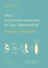 Dieta warzywno-owocowa dr Ewy Dąbrowskiej.