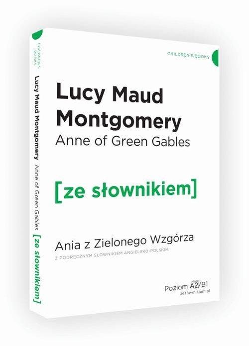 Ania z Zielonego Wzgórza z podręcznym słownikiem Montgomery Lucy Maud