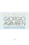 Giorgio Agamben Wprowadzenie Geulen Eva