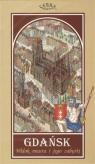 Gdańsk Widok miasta i jego zabytki Mapa / Terra Nostra