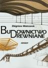 Budownictwo drewniane Mielczarek Zbigniew