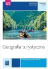 Geografia turystyczna. Turystyka. Podręcznik do nauki zawodu technik obsługi Steblik-Wlaźlak Barbara, Rzepka Lilianna