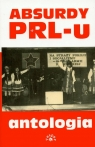 Absurdy PRL-u antologia