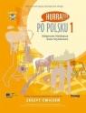 Po polsku 1 Zeszyt ćwiczeń + CD