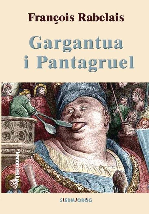Gargantua i Pantagruel Rabelais Francois