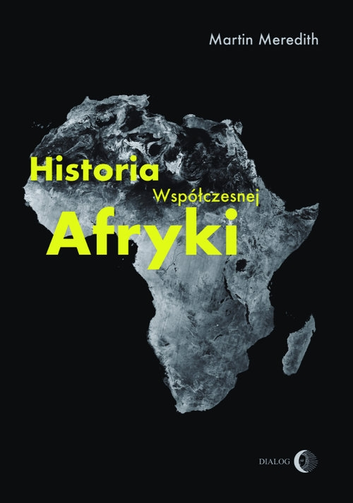 Historia współczesnej Afryki Meredith Martin