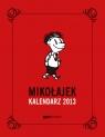 Mikołajek Kalendarz książkowy 2013 Goscinny Rene, Sempe Jean-Jacques