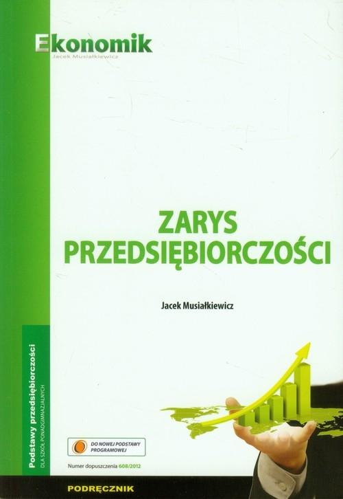Zarys przedsiębiorczości Podręcznik Musiałkiewicz Jacek